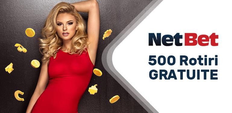 500 Rotiri gratuite Netbet